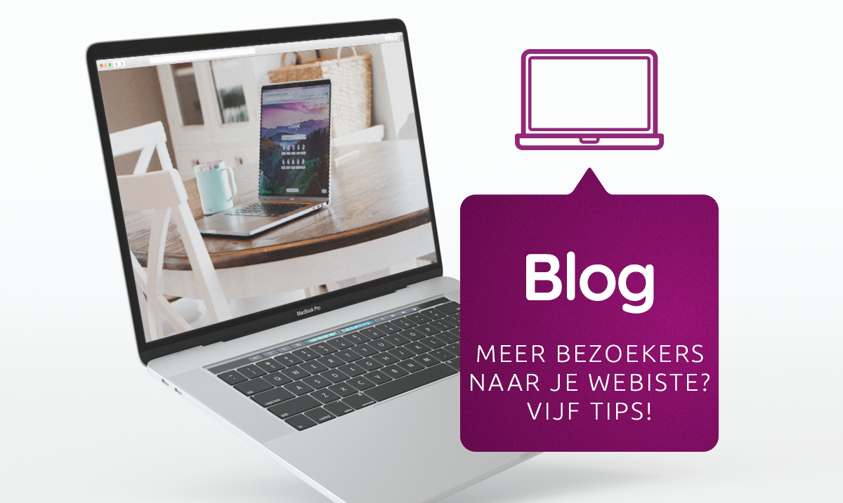 Vijf tips om meer bezoekers naar jouw (auteurs)website te trekken