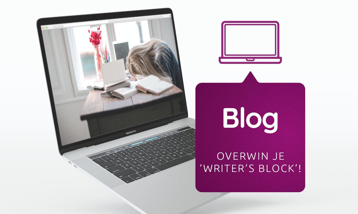 Je 'writer's block' overwinnen, zo doe je dat!